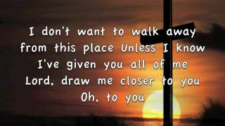Closer - Worth Dying For (Lyrics)