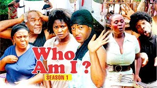 WHO AM I 1 - 2018 LATEST NIGERIAN NOLLYWOOD MOVIES