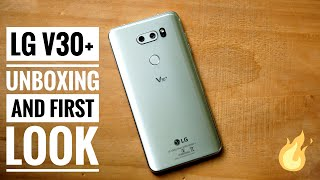 LG V30+ Unboxing and Hands On First Look For India Retail Unit