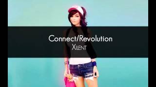 Xilent - Connect/Revolution