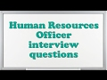 Human Resources Officer interview questions