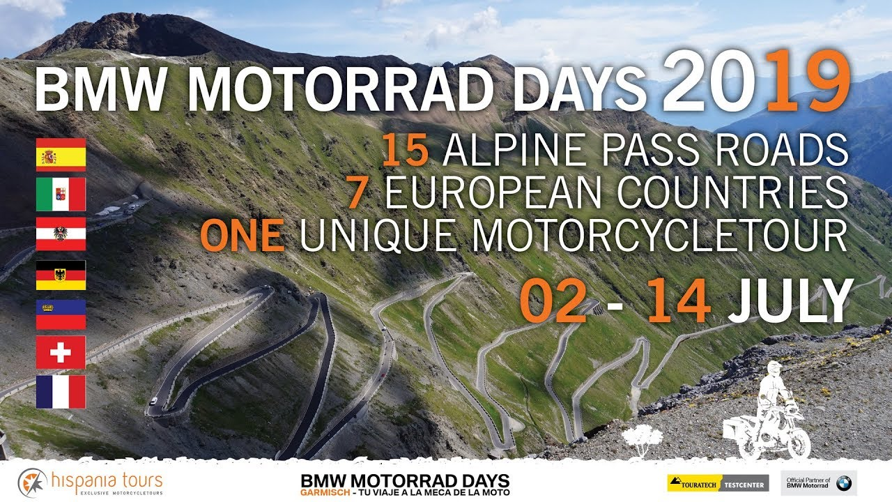 Europe The Alps And Bmw Motorrad Days Garmisch 2019 Hispania Tours
