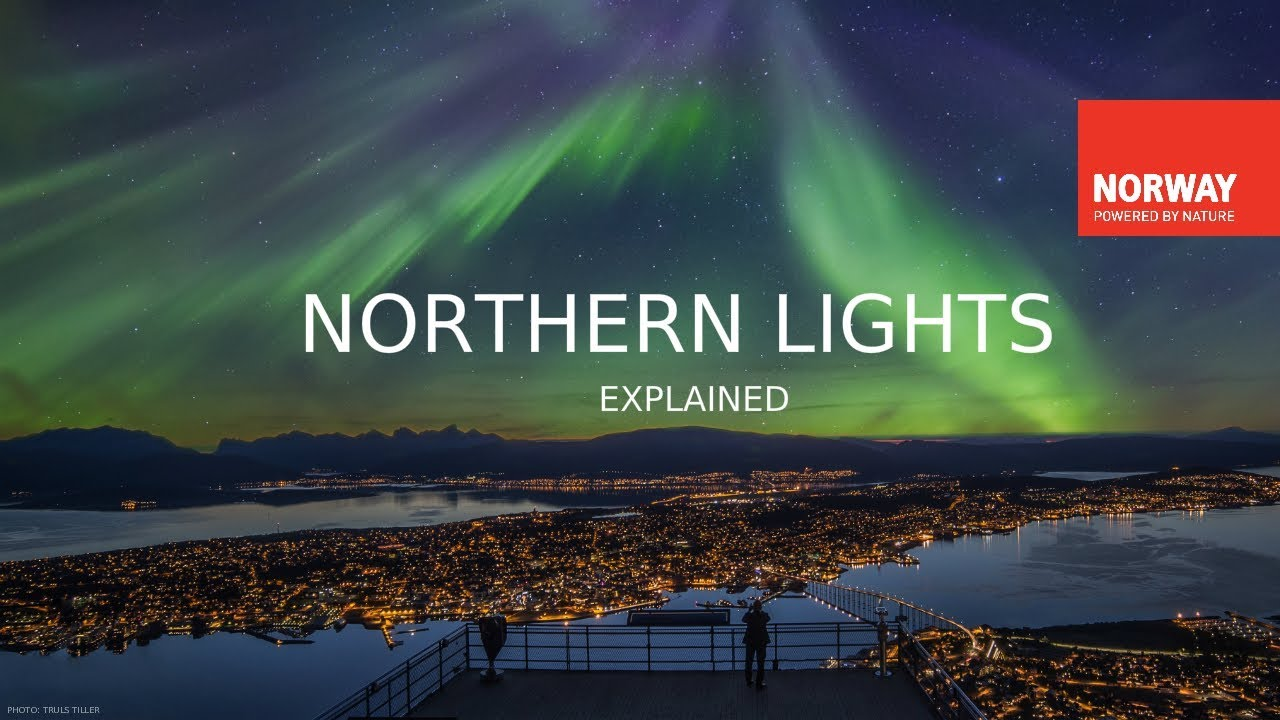 The Northern Lights Explained | VISIT NORWAY | Video
