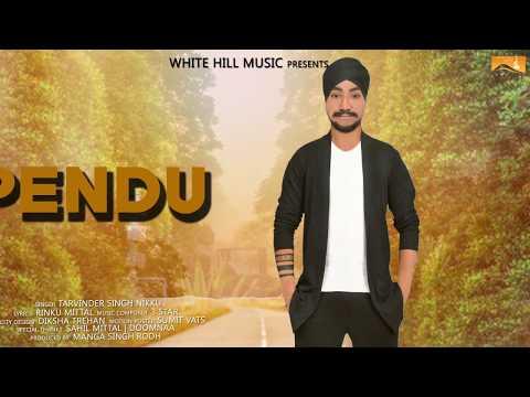 Pendu (Audio Poster) Tarvinder Singh Nikku...