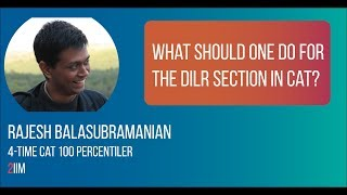 Things to do for the DILR section in CAT 2020 | 2IIM CAT Preparation