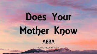 ABBA - Does Your Mother Know (Lyrics)
