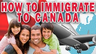HOW TO IMMIGRATE TO CANADA thumbnail