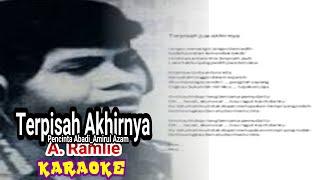A. Ramlie - Terpisah Akhirnya | Karaoke | Tanpa Vokal | Lirik | Pencinta Abadi
