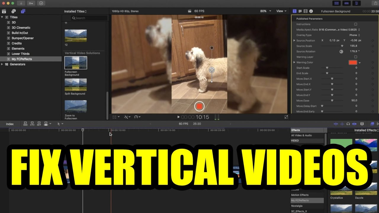 FIX VERTICAL VIDEOS with Final Cut Pro FCP X FCPEffects Plugin Tutorial  Review