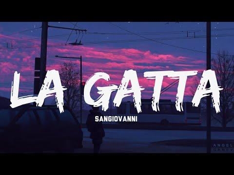 Sangiovanni - La Gatta (Testo e Audio) SERALE - Italian Lyrics