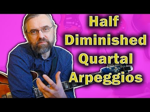 Half Diminished Chords - This is how to use Quartal Arpeggios