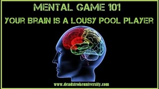 Mental Game 101: Your Brain Is a Lousy Pool Player