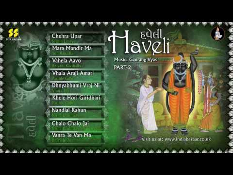 Haveli (Padprasadi Vol: 5) Disc 2 : Bhajans of Shreenathji
