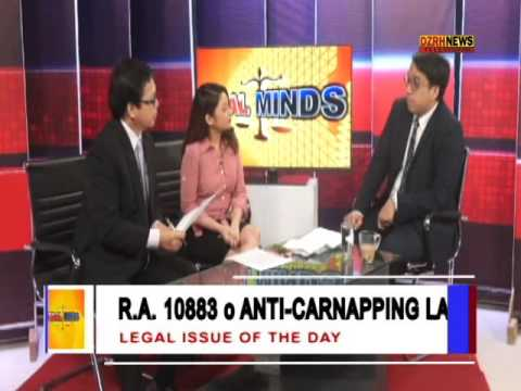 LEGAL MINDS:  ANTI-CARNAPPING  LAW