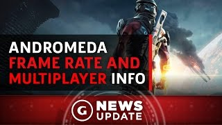 Mass Effect Andromeda PC Frame Rate & Multiplayer Info! - GS News Update
