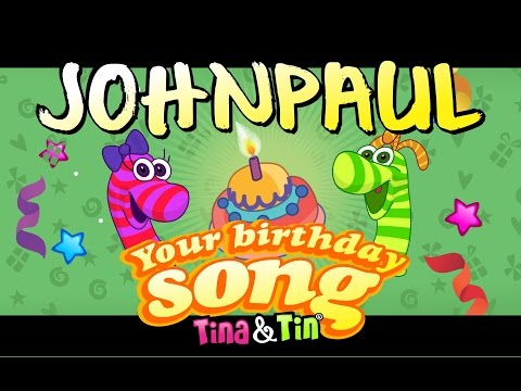 Tina&Tin Happy Birthday JOHNPAUL
