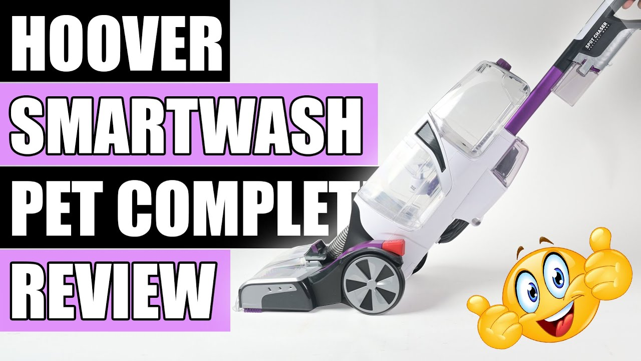 Hoover SmartWash Pet REVIEW - Automatic Carpet Cleaner FH53000PC