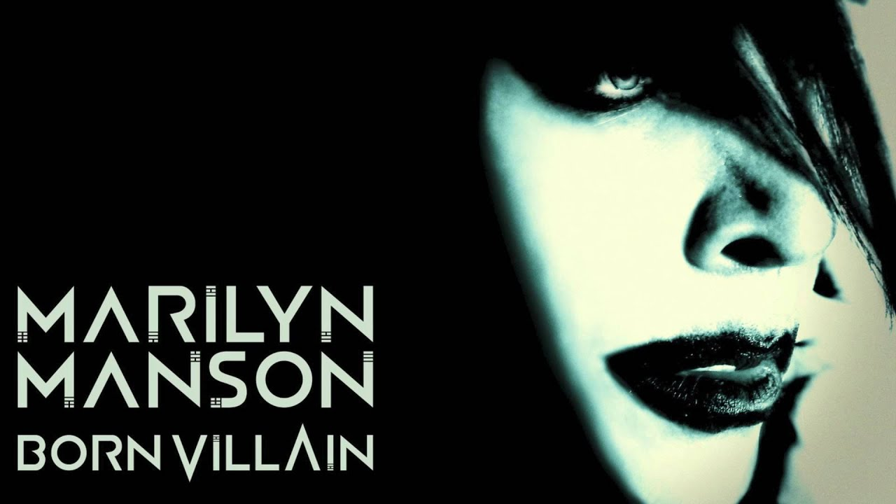 Marilyn Manson Born Villain Youtube