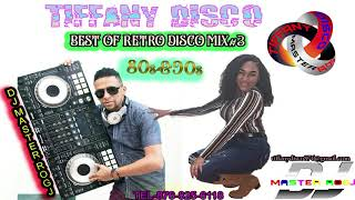 TIFFANY DISCO BEST 70s &90s RETRO DISCO MIX VOL-3 DJ MASTER ROGJ TEL-876-825-6118