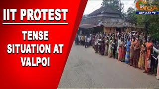 IITProtest | Tense Situation At Valpoi Police Station, Hundreds of Villagers Gather