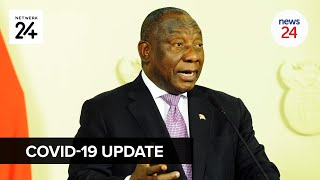 WATCH LIVE   Easing restrictions? Ramaphosa addresses the nation on the latest Covid-19 developments