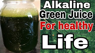 Alkaline Green Juice for Healthy Life|How to make Alkaline Green Juice|Spinach Recipe|Green Juice