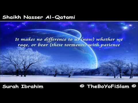 Surat Ibrahim with translation ۩ Shaikh Nasser Al-Qatami