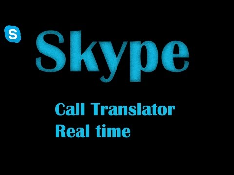 SKYPE Voice-call Translator (Automatic)