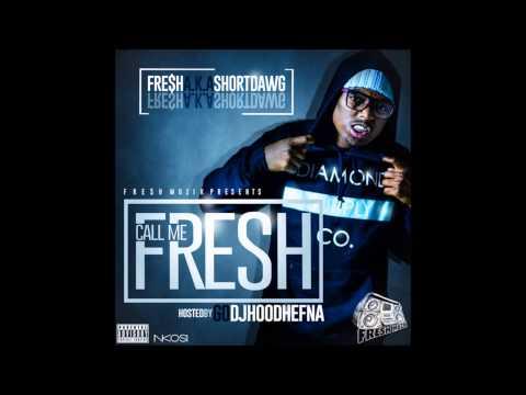 "Short Dawg - ""Killed It"" Feat Fre (Call Me Fresh)"