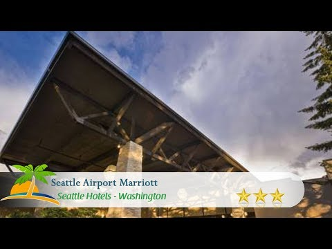Seattle Airport Marriott - SeaTac Hotels, Washington