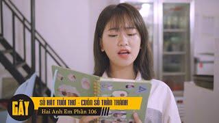 SỔ HÁT TUỔI THƠ | Hai Anh Em Phần 106 | Phim Hài Mới Nhất | Phim Ngắn Hài Hước Gãy TV