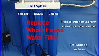 How To Replace A Whole House Water Filter