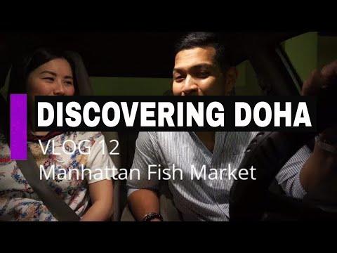 Discovering Doha (Manhattan Fishmarket Restaurant)