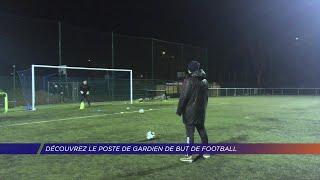 Yvelines | Football : découvrez le poste de gardien de but !