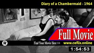 Diary of a Chambermaid (1964) Full Movie Online