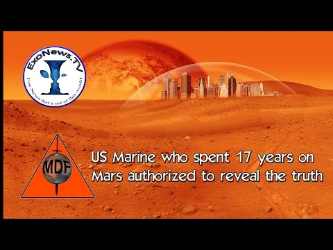 Marine after 17 years on Mars authorized to reveal truth for US National Security