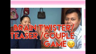 COUPLE  GAME /BRAIN TWISTER/TEASER 🇵🇭filipina in Nepal 🇳🇵
