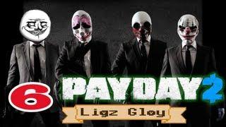 ч.06 Прохождение PAYDAY 2 (Ligz Gloy) - 6 Крутая тачка Драгунова