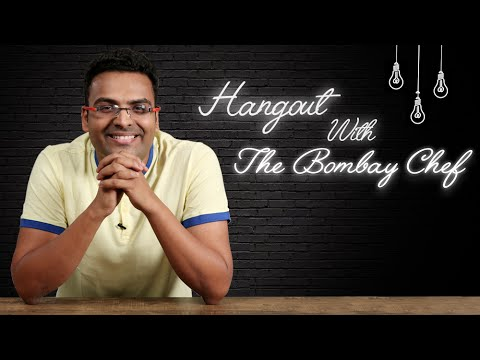 Hangout With The Bombay Chef – Varun Inamdar |  21st July, Thursday, 5 pm IST