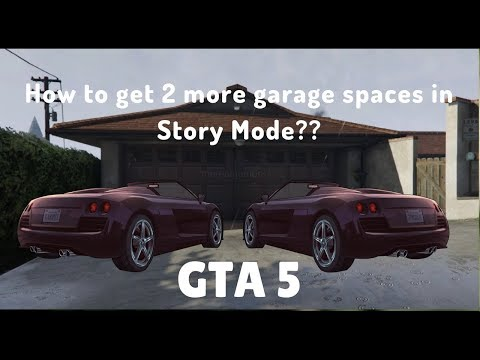 GTA5- How to get 2 extra garages in Story Mode || With PROOF || Watch Full Video