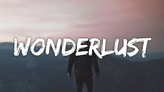 Download Will Post - Wonderlust (Lyrics) (From The Kissing Booth 2)