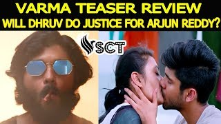 Varma Official Teaser | We have a chance to see Young Age Vikram Sir