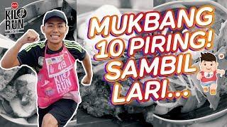 MUKBANG 10 PIRING SAMBIL LARI!! | KILORUN BALI 2018