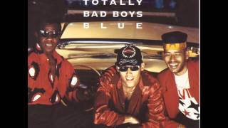 Bad Boys Blue - Totally Bad Boys Blue - I Totally Miss You (Remix)