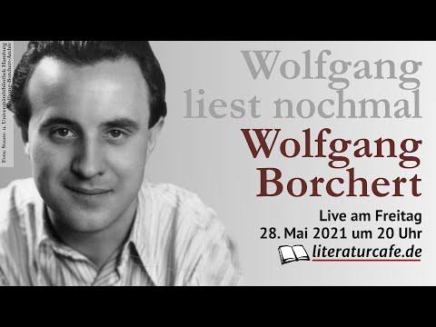 Wolfgang liest nochmal Wolfgang Borchert - live am 28.05.2021 um 20 Uhr
