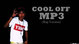 Repeat youtube video Supremo - Cool Off Rap Version)
