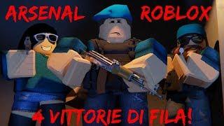 ROBLOX ITA - ARSENAL PRO GAMEPLAY! 4 DEVASTATING WINS IN A ROW