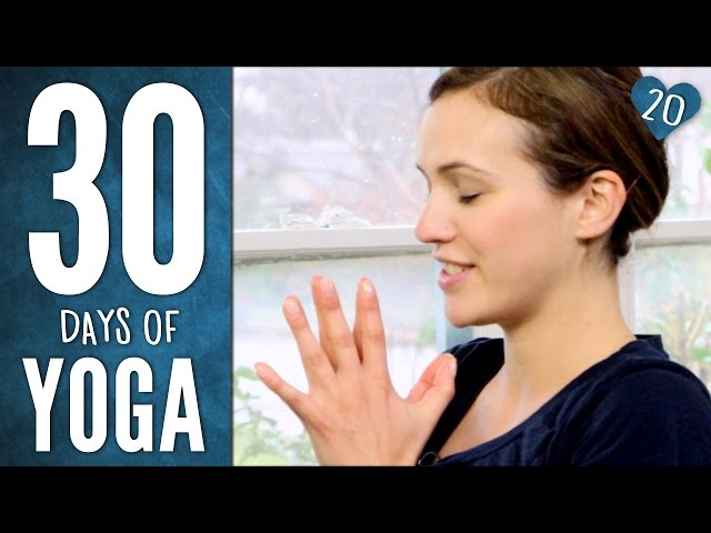 Day 20 - Heart Practice - 30 Days of Yoga