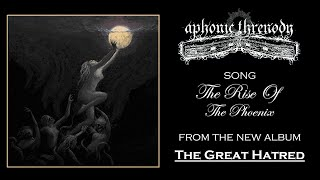 APHONIC THRENODY - THE RISE OF THE PHOENIX (FUNERAL DOOM METAL)