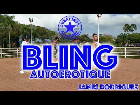 Bling   Autoerotique   Zumba®   James rodriguez